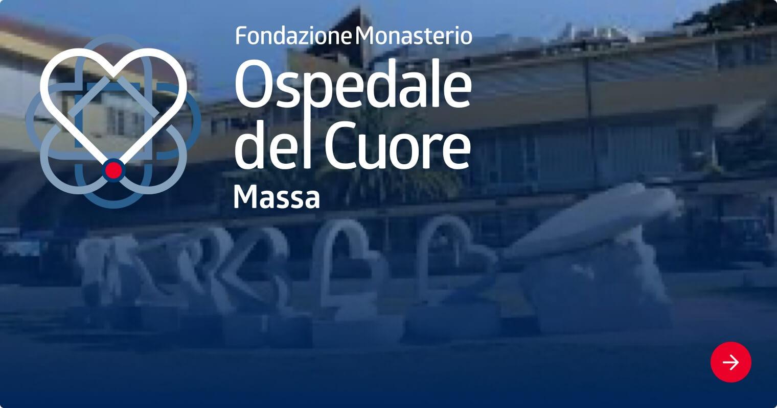 Fondazione Monasterio Ospedale del Cuore, Massa